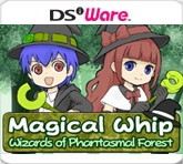 Magical Whip: Wizards Of The Phantasmal Forest